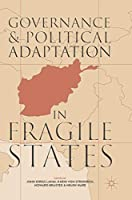 Governance and Political Adaptation in Fragile States
