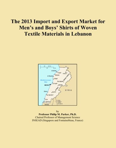 The 2013 Import and Export Market for Men's and Boys' Shirts of Woven Textile Materials in Lebanon