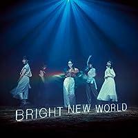 BRIGHT NEW WORLD(初回生産限定盤B)(DVD付)(特典なし)