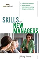 Skills for New Managers (Briefcase Book)
