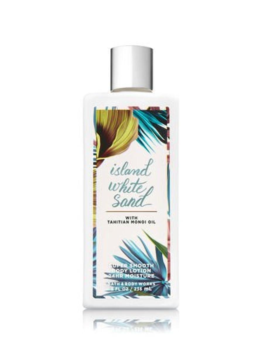 ワイドペデスタル硬い【Bath&Body Works/バス&ボディワークス】 ボディローション アイランドホワイトサンド Super Smooth Body Lotion Island White Sand 8 fl oz / 236 mL...