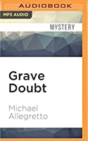 Grave Doubt (Jacob Lomax)