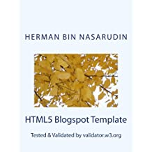 HTML5 Blogspot Template: Validated by validator.w3.org (English Edition)