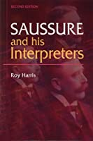 Saussure and His Interpreters