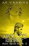 Apollo's Secret (Soul Spell Book 2) (English Edition)