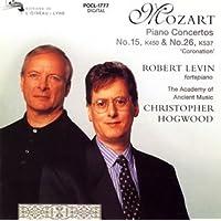 モーツァルト:ピアノ協奏曲第15番/同第26番「戴冠式」/同第15番~第2楽章アンダ ンテ(オリジナル・ヴァージョン)