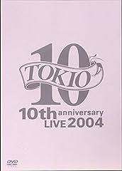 TOKIO 10th anniversary LIVE 2004 [DVD]