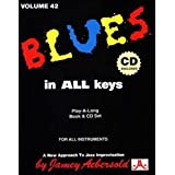 Vol. 42, Blues In All Keys (Book & CD Set): Jazz Play-Along Vol.42
