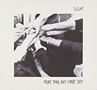 More Than Any Other Day by Ought (2014-05-03)