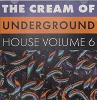 The Cream of Underground 6