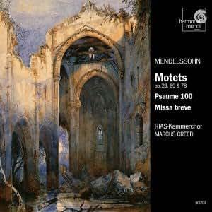 Motets Op 23 69 & 78 / Psalm 100 / Missa Breve