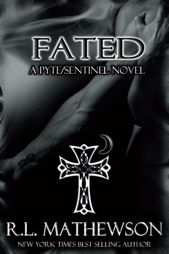Download Fated: A Pyte/Sentinel Novel (Volume 5) 1534970754