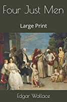 Four Just Men: Large Print