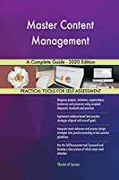 Master Content Management A Complete Guide - 2020 Edition