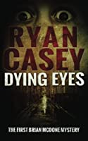 Dying Eyes (Ds Brian Mcdone)