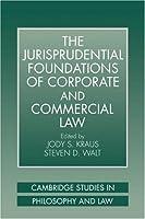 Jurisprudent Foundatn Corp Comm Law (Cambridge Studies in Philosophy and Law)