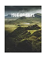 Isle of Skye: A Decorative Book | Perfect for Coffee Tables, Bookshelves, Interior Design & Home Staging (Island Life)