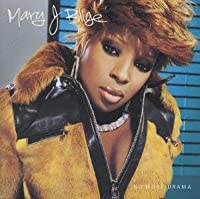 No More Drama by Mary J Blige (2001-09-18)