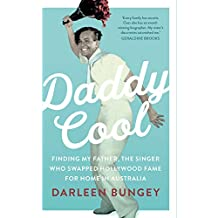 Daddy Cool: Finding my father, the singer who swapped Hollywood fame for home in Australia