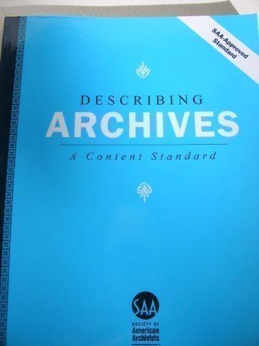 Download Describing Archives: A Content Standard 1931666083
