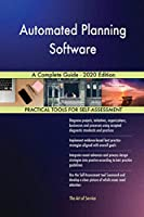Automated Planning Software A Complete Guide - 2020 Edition