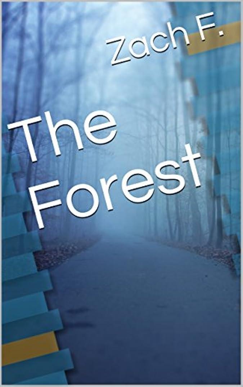 フリンジ忌避剤司法The Forest (English Edition)