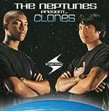 The Neptunes Present...Clones