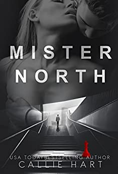 Mister North by [Hart, Callie]