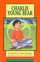 Charlie Young Bear (Council for Indian Education Series)