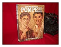 Glory That Was Pompeii