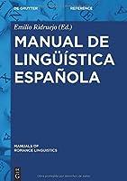 Manual de linguística espanola (Manuals of Romance Linguistics)