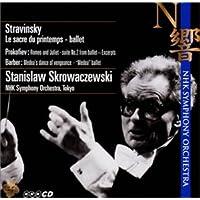 ストラヴィンスキー:春の祭典 / プロコフィエフ:ロメオとジュリエット / バーバー:メディアの復讐の踊り
