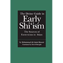 Divine Guide to Early Shi'ism