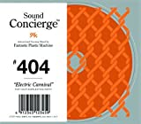 """Sound Concierge #404 """"Electric Carnival"""" for your everlasting party"""