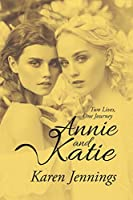 Annie and Katie: Two Lives, One Journey