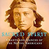 Sacred Spirit: Chants And Dances Of The Native Americans 画像