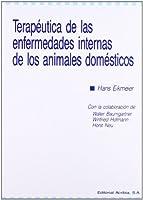 Terapéutica de las enfermedades internas de los animales domésticos