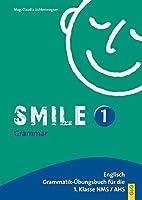 Smile 1: Englisch Uebungsbuch fuer die 1. Klasse HS/AHS