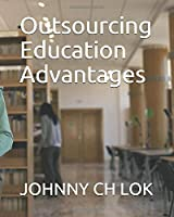 Outsourcing Education Advantages
