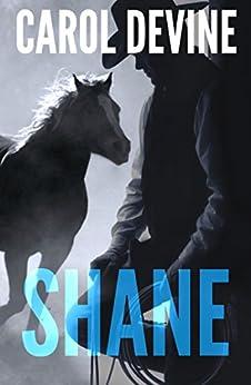 Shane (Horse Whisperer Novel Book 2) by [Devine, Carol]