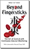 Beyond Fingersticks: The art of control with continuous glucose monitoring (English Edition)