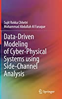 Data-Driven Modeling of Cyber-Physical Systems using Side-Channel Analysis
