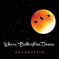 Where Butterflies Dance