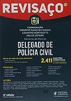 Delegado de Polícia Civil: 2.411 Questões Comentadas, Alternativa por Alternativa por Autores Especialistas
