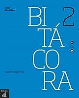 Bitácora. Cuaderno de ejercicios + Audio-CD (A2)- monolinguale Ausgabe