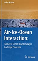 Air-Ice-Ocean Interaction: Turbulent Ocean Boundary Layer Exchange Processes