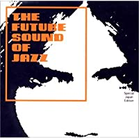 THE FUTURE SOUND OF JAZZ Special Japan Edition