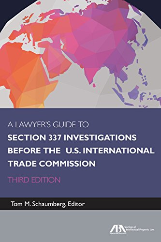 Download A Lawyer's Guide to Section 337 Investigations Before the U.S. International Trade Commission 1634253787