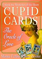 Cupid Cards: The Oracle of Love