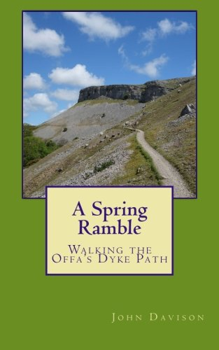 Download A Spring Ramble: Walking the Offa's Dyke Path 1516837193